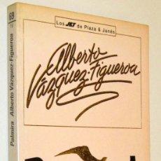 Libros de segunda mano: PALMIRA - ALBERTO VAZQUEZ FIGUEROA. Lote 34007947