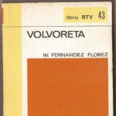 Libros de segunda mano: WENCESLAO FERNÁNDEZ FLÓREZ . VOLVORETA. Lote 34018986