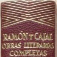 Libros de segunda mano: OBRAS LITERARIAS COMPLETAS DE SANTIAGO RAMÓN Y CAJAL. Lote 34122424