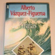 Libros de segunda mano: IÑI LIBRO. PIRATAS. ALBERTO VÁZQUEZ-FIGUEROA. 1999. PLAZA Y JANES. BOOK. LOTE ÉPSILON.. Lote 34161357
