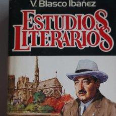 Libros de segunda mano: ESTUDIOS LITERARIOS LIBRO NOVELA DE VICENTE BLASCO IBÁÑEZ PLAZA Y JANES 1982 PRIMERA EDICIÓN SANROMA. Lote 34289036