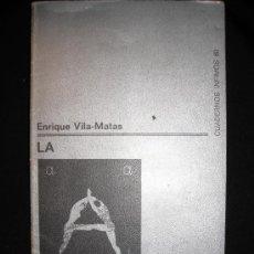 Libros de segunda mano: LA ASESINA ILUSTRADA. ENRIQUE VILA MATAS. PRIMERA EDICIÓN.. Lote 34404797
