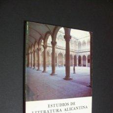 Libros de segunda mano: ESTUDIOS DE LITERATURA ALICANTINA (PRIMERA SERIE) - VICENTE RAMOS / 1979. Lote 34409226