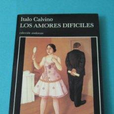 Libros de segunda mano: LOS AMORES DIFÍCILES. ITALO CALVINO. Lote 34483332