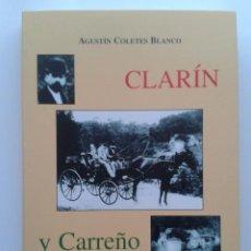 Libros de segunda mano: CLARIN Y CARREÑO - AGUSTIN COLETES BLANCO - AYUNTAMIENTO DE CARREÑO - ASTURIAS. Lote 34470680