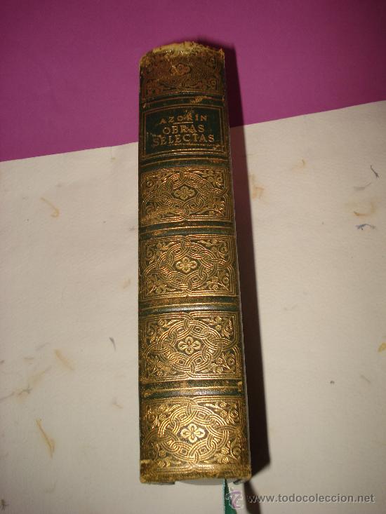 OBRAS SELECTAS DE AZORIN ,EDITORIAL BIBLIOTECA NUEVA , MADRID 1962 . (Libros de Segunda Mano (posteriores a 1936) - Literatura - Narrativa - Otros)