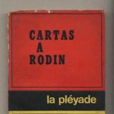Libros de segunda mano: CARTAS A RODIN. RAINER MARIA RILKE. LA PLÉYADE.BUENOS AIRES. 1971. EXLIBRIS ANTERIOR PROPIETARIO.. Lote 34670601