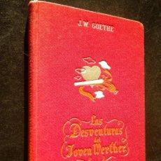Libros de segunda mano: LAS DESVENTURAS DEL JOVEN WERTHER / GOETHE, J.W.. Lote 35025998