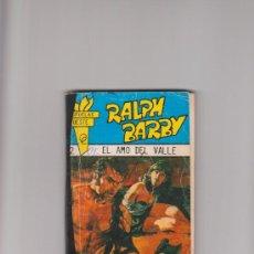 Libros de segunda mano: RALPH BARBY EL AMO DEL VALLE COLECCIÓN ESPUELAS OESTE- Nº 2 . Lote 35192881
