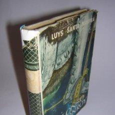 Libros de segunda mano: 1957 - LUYS SANTA MARINA - ALONSO DE MONROY - PRIMERA EDICION. Lote 35227832