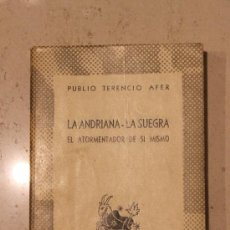 Libros de segunda mano: LA ANDRIANA - LA SUEGRA - EL ATORMENTADOR DE SI MISMO - PUBLIO TERENCIO AFER. Lote 35303811