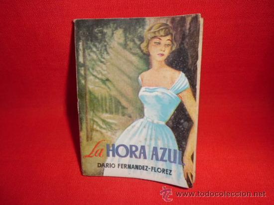 LIBRO LA HORA AZUL DARO FERNANDEZ-FLOREZ ED. G.P. BARCELONA N-758 (Libros de Segunda Mano (posteriores a 1936) - Literatura - Narrativa - Otros)