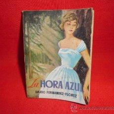 Libros de segunda mano: LIBRO LA HORA AZUL DARO FERNANDEZ-FLOREZ ED. G.P. BARCELONA N-758. Lote 35370283