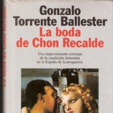 Libros de segunda mano: LA BODA DE CHON RECALDE. GONZALO TORRENTE BALLESTR. ED. PLANETA. 3 ª EDICIÓN.1995.. Lote 174594833