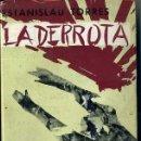 Libros de segunda mano: ESTANISLAU TORRES : LA DERROTA - PRIMERA EDICIÓ - CATALÀ. Lote 25925477
