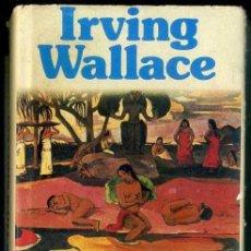 Libros de segunda mano: IRVING WALLACE : LA ISLA DE LAS TRES SIRENAS (GRIJALBO, 1975). Lote 35553391