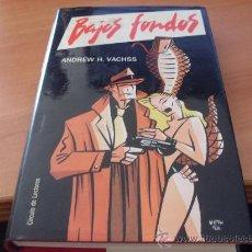 Libros de segunda mano: BAJOS FONDOS (ANDREW H. VACHS) TAPA DURA (LE5). Lote 35708238