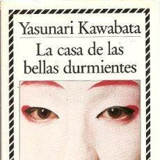 Libros de segunda mano: LA CASA DE LAS BELLAS DURMIENTES DE YASUNARI KAWABATA (CÍRCULO DE LECTORES). Lote 159920777