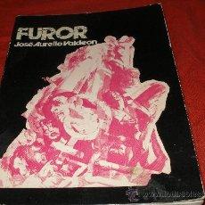 Libros de segunda mano: FUROR - JOSE AURELIO VALDEON. Lote 35714980
