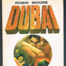 Libros de segunda mano: DUBAI ROBIN MOORE TAPA BLANDA. Lote 35754443