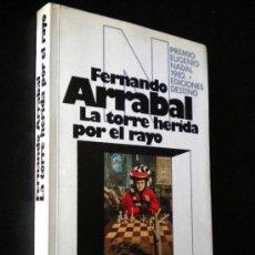 Libros de segunda mano: LA TORRE HERIDA POR EL RAYO / FERNANDO ARRABAL. Lote 35817783