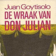 Libros de segunda mano: DE WRAAK VAN DON JULIAN DE JUAN GOYTISOLO. Lote 35829564