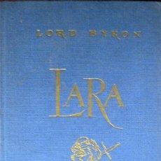 Libros de segunda mano: LORD BYRON . LARA. Lote 35832105