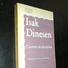 Libros de segunda mano: CUENTOS DE INVIERNO /DINESEN, ISAK. Lote 35998431