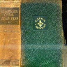 Libros de segunda mano: MARTIN VIGIL : OBRAS COMPLETAS TOMO II . Lote 36091144