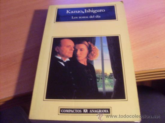 LOS RESTOS DEL DIA (KAZUO ISHIGURO) (LB35) (Libros de Segunda Mano (posteriores a 1936) - Literatura - Narrativa - Otros)