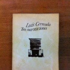 Libros de segunda mano: TRES NARRACIONES. LUIS CERNUDA. Lote 36140883