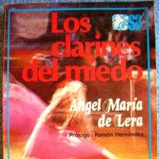 Libros de segunda mano: LOS CLARINES DEL MIEDO. ANGEL MARIA DE LERA. PROL. RAMON HERNANDEZ. COL. AUSTRAL, 1980.. Lote 36189708