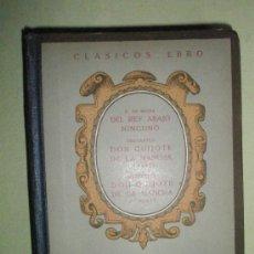 Libros de segunda mano: ROJAS, F. + CERVANTES: DEL REY ABAJO NINGUNO+ DON QUIJOTE DE LA MANCHA (1ª Y 2ª PARTE). Lote 36650988