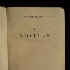 Libros de segunda mano: PIERRE BENOIT. NOVELAS. ED. PLANETA. VOL 1. 1958 1604 PAG. Lote 36250070