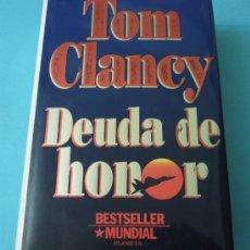 Libros de segunda mano: DEUDA DE HONOR. TOM CLANCY. Lote 36310384