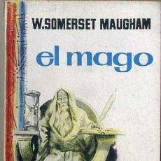 Libros de segunda mano: W. SOMERSET MAUGHAM : EL MAGO (PLAZA, 1960). Lote 36539801