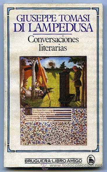 CONVERSACIONES LITERARIAS. DI LAMPEDUSA, GIUSEPPE TOMASI (Libros de Segunda Mano (posteriores a 1936) - Literatura - Narrativa - Otros)
