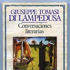 Libros de segunda mano: CONVERSACIONES LITERARIAS. DI LAMPEDUSA, GIUSEPPE TOMASI. Lote 36586190