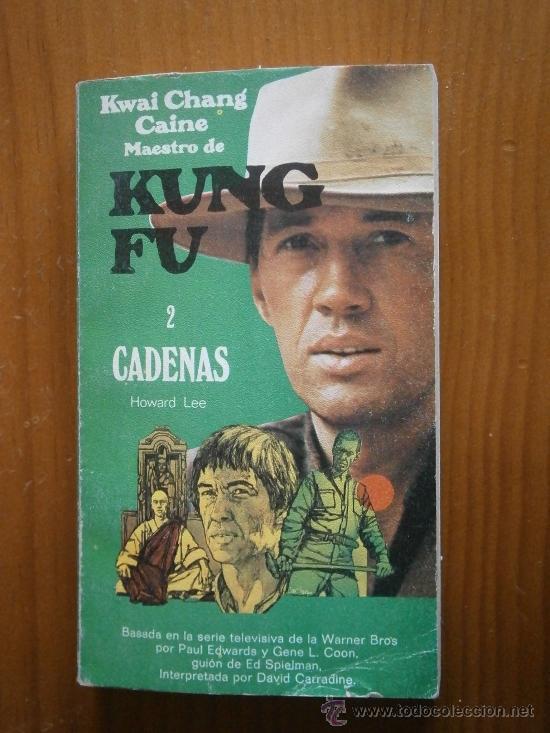 CADENAS, Nº2 DE LA SERIE KUNG-FU. AÑO 1974 (Libros de Segunda Mano (posteriores a 1936) - Literatura - Narrativa - Otros)