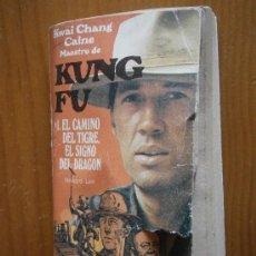 Libros de segunda mano: EL CAMINO DEL TIGRE, EL SIGNO DEL DRAGÓN, Nº1 DE LA SERIE KUNG-FU. AÑO 1974. Lote 36671258