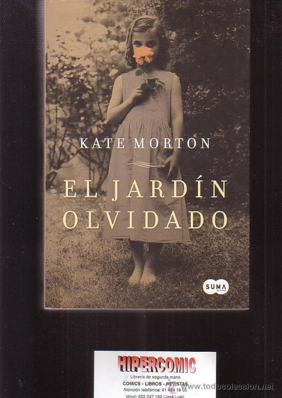 El Jardin Olvidado Autor Kate Morton Comprar En Todocoleccion