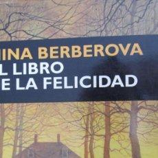 Libros de segunda mano: EL LIBRO DE LA FELICIDAD DE NINA BERBEROVA (CIRCE). Lote 53662867
