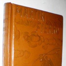 Libros de segunda mano: JOSE HERNANDEZ: MARTIN FIERRO - EL GAUCHO MARTÍN FIERRO - LA VUELTA DE MARTÍN FIERRO.. Lote 36871221