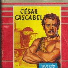 Libros de segunda mano: COLECCIÓN MOLINO Nº 36. CÉSAR CASCABEL POR J. VERNE. MOLINO 1955.. Lote 36926072