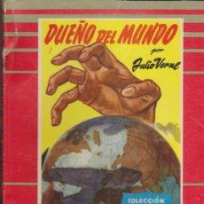 Libros de segunda mano: COLECCIÓN MOLINO Nº 32. DUEÑO DEL MUNDO POR J. VERNE. MOLINO 1955.. Lote 36926421