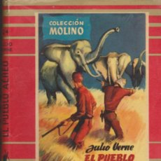 Libros de segunda mano: COLECCIÓN MOLINO Nº 24. UN PUEBLO AERERO POR J. VERNE. MOLINO 1955.. Lote 36926940