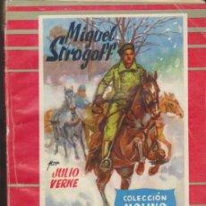 Libros de segunda mano: COLECCIÓN MOLINO Nº 26. MIGUEL STROGOFF POR J. VERNE. MOLINO 1955.. Lote 36927061