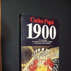 Libros de segunda mano: CARLOS PUJOL - 1900 - EDITORIAL PLANETA 1987 / ILUSTRADO. Lote 36947444