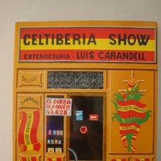 CELTIBERIA SHOW -- LUIS CARANDELL
