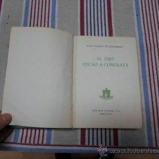 Libros de segunda mano: JUAN A.ZUNZUNEGUI, EL HIJO HECHO A CONTRATA, ED. NOGUER, 1 ED. 1956. Lote 37167562